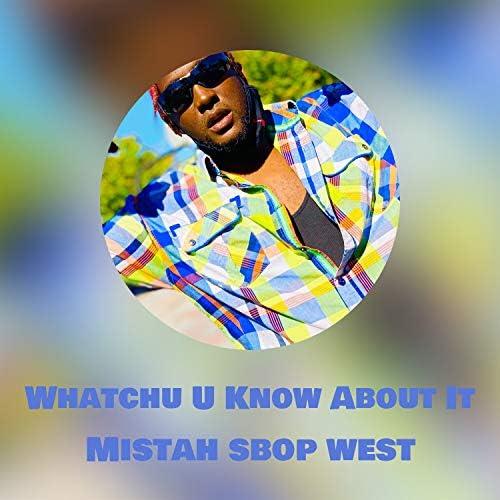 Mistah Sbop West