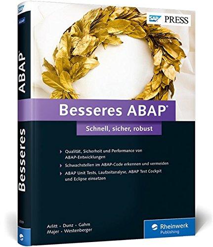 Besseres ABAP: Schnell, sicher, robust - Qualität, Sicherheit und Performance