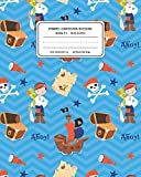 Primary Composition Notebook Grades K-2 Story Journal: Pirates Pattern Primary Composition Book Personalized Lined Draw and Write Handwriting Paper ... Book for Kids Back to School Preschool Kind