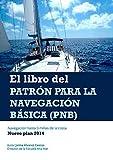 El Libro del Patrón para la Navegación Básica (PNB): Navegación hasta 5 millas de la costa. Nuevo plan 2014