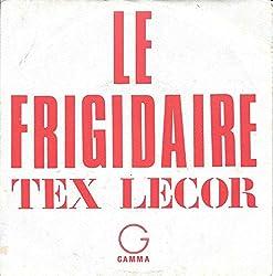le frigidaire - quand viendra le temps (45 tours)
