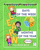 Days of the week - Months of the year-Educational coloring book for kids