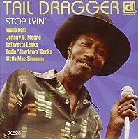 Stop Lyin' by Tail Dragger