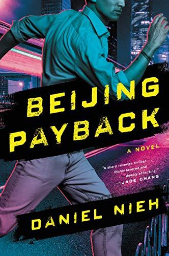 Beijing Payback: A Novel