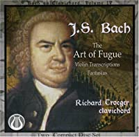 Art of Fugue/Violin Transcriptions/Fantasias (Bach on Clavichord Vol. 4) (2005-06-21)