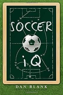 IQ Soccer: چیزهایی که بازیکنان هوشمند انجام میدهند. 1