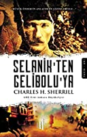 Selanik'ten Geliboluya