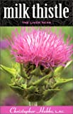Milk Thistle: The Liver Herb