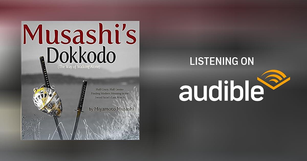 Musashi S Dokkodo By Miyamoto Musashi Audiobook Audible Com