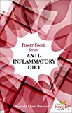 Power Foods for an Anti-inflammatory Diet (Live Healthy Now)