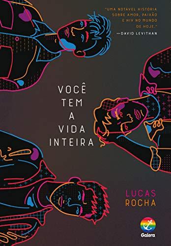 Você tem a vida inteira (Portuguese Edition)