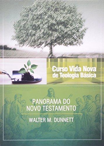 Curso Vida Nova de Teologia Básica - Vol. 3 - Panorama do Novo Testamento