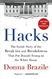 Image of Hacks: The Inside Story of the Break-ins and Breakdowns That Put Donald Trump in the White House