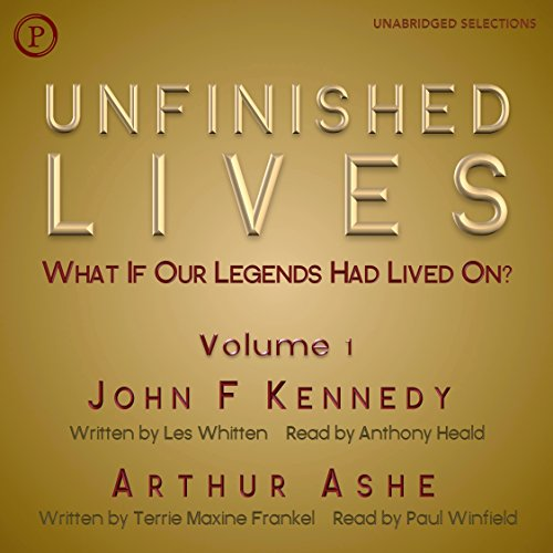 『Unfinished Lives: What If Our Legends Lived On? Volume 1: John F. Kennedy and Arthur Ashe』のカバーアート
