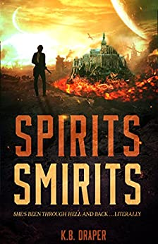 Spirits Smirits (Demons Series Book 2) by [K.B. Draper]