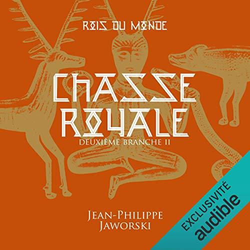 Chasse royale. Deuxième branche 2 cover art