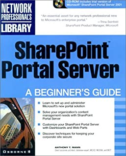 SharePoint Portal Server: A Beginner's Guide (Networking Beginner's Guide) by Anthony T. Mann (2001-10-05)