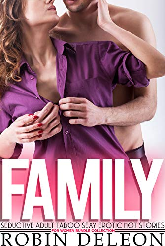 Family Seductive Adult Taboo Sexy Erotic Hot Stories for Women Bundle Collection (English Edition)