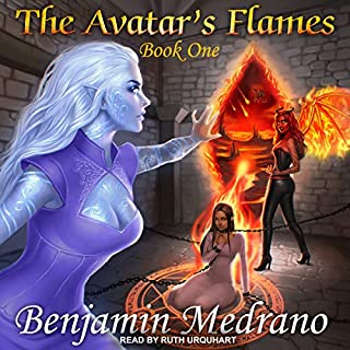 The Avatar's Flames     Through the Fire, Book 1              By:                                                                                                                                 Benjamin Medrano                               Narrated by:                                                                                                                                 Ruth Urquhart                      Length: 10 hrs and 51 mins     5 ratings     Overall 4.4