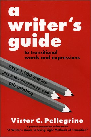 A Writer's Guide to Transitional Words and Expressions
