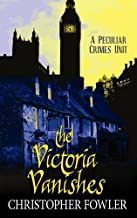 The Victoria Vanishes (Center Point Platinum Mystery (Large Print)) by Christopher Fowler (2009-01-06)