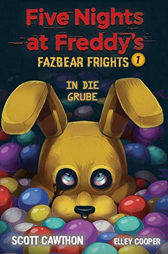 Five Nights at Freddys: Fazbear Frights 1 - In die Grube