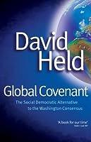 Global Covenant: The Social Democratic Alternative to the Washington Consensus