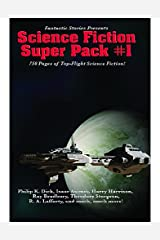 Fantastic Stories Presents: Science Fiction Super Pack #1: With linked Table of Contents (Positronic Super Pack Series Book 4) Kindle Edition
