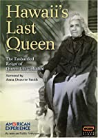 American Experience: Hawaii's Last Queen [DVD]