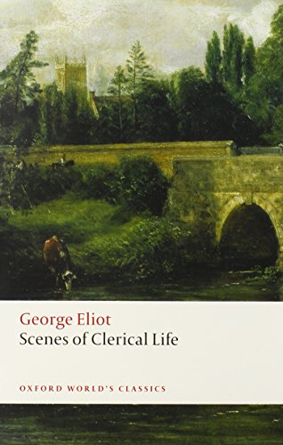 Scenes of Clerical Life (Oxford World's Classics)の詳細を見る