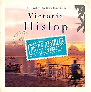 Cartes Postales from Greece                   By:                                                                                                                                 Victoria Hislop                               Narrated by:                                                                                                                                 Dan Stevens,                                                                                        Victoria Hislop,                                                                                        Esther Wane,                   and others                 Length: 8 hrs and 11 mins     230 ratings     Overall 3.8
