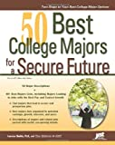 50 Best College Majors for a Secure Future...