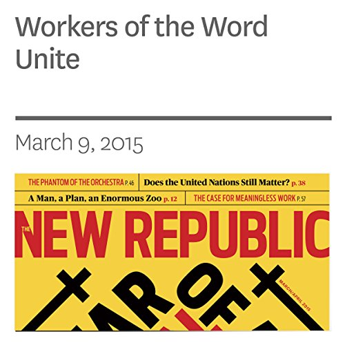 Workers of the Word Unite audiobook cover art