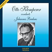Otto Klemperer conducts Johannes Brahms
