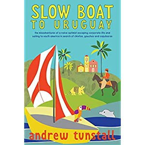 Slow Boat to Uruguay: This non fiction, true story of a family selling up & sailing is a travel writing delight. A leaky…
