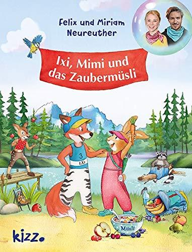 Ixi, Mimi und das Zaubermüsli