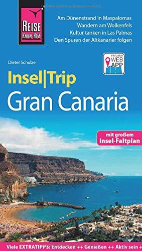 Reise Know-How InselTrip Gran Canaria: Reiseführer mit Insel-Faltplan und kostenloser Web-App