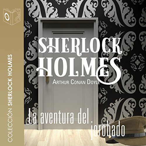 La aventura del jorobado [The Adventure of the Hunchback] audiobook cover art