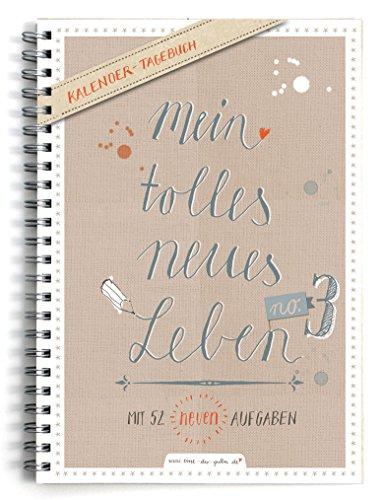 Terminkalender A5 - Mein tolles neues Leben 3, Wochenkalender mit 52 neuen Aufgaben, Taschenkalender & Terminplaner, Kalender immerwährend mit Jahresübersicht für 2020, Spiralbindung, Beige Weiß