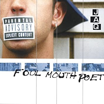 Foul Mouth Poet