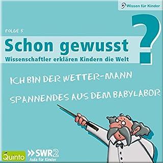 Ich bin der Wettermann / Spannendes aus dem Babylabor (Schon gewusst? 5) Titelbild