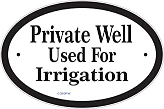 irrigation by well water sign