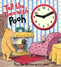 Tell the Time with Pooh: A Clock Book