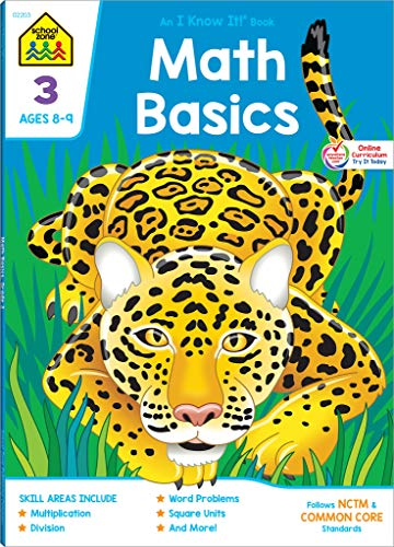 School Zone - Math Basics 3 Workbook - 64 Pages, Ages 8 to 9, 3rd Grade, Multiplication, Division, Word Problems, Place Value, Fractions, and More (School Zone I Know It! Workbook Series)