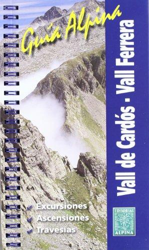 VALL DE CARDÓS-VALL FERRERA (Guies Alpina)