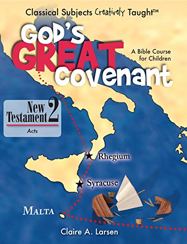 God's Great Covenant New Testament 2: Acts