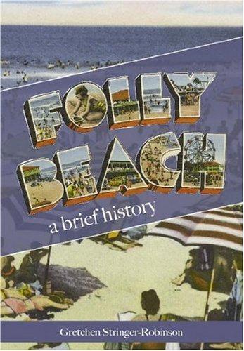 Folly Beach: A Brief History