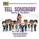 Tell Somebody: Volume.1 - The Basics