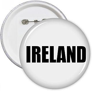 DIYthinker Le cadeau Irlande Pays Nom Badge Pins Bouton rond noir Vêtements Décoration Multicolore XL