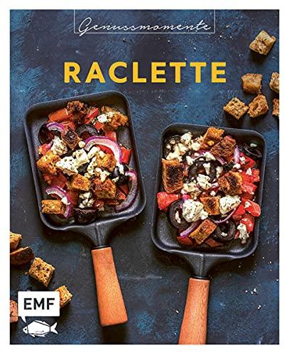 Genussmomente: Raclette: Raffinierte Rezepte mit Gemüse, Fleisch und Süßem – Moussaka, Flammkuchen-Pfännchen, Crêpes-Pfännchen und mehr